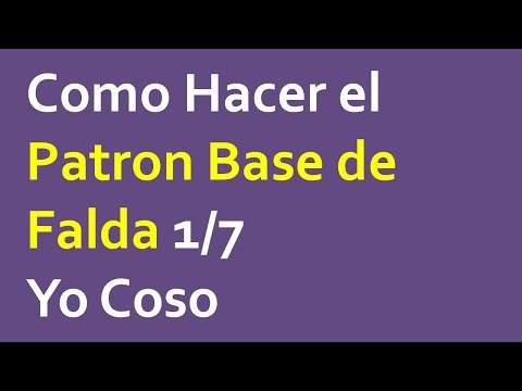 2.0 Introduccion al Patron Base de Falda