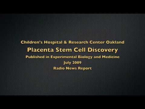 Children's Hospital Oakland - Placenta Stem Cell radio report