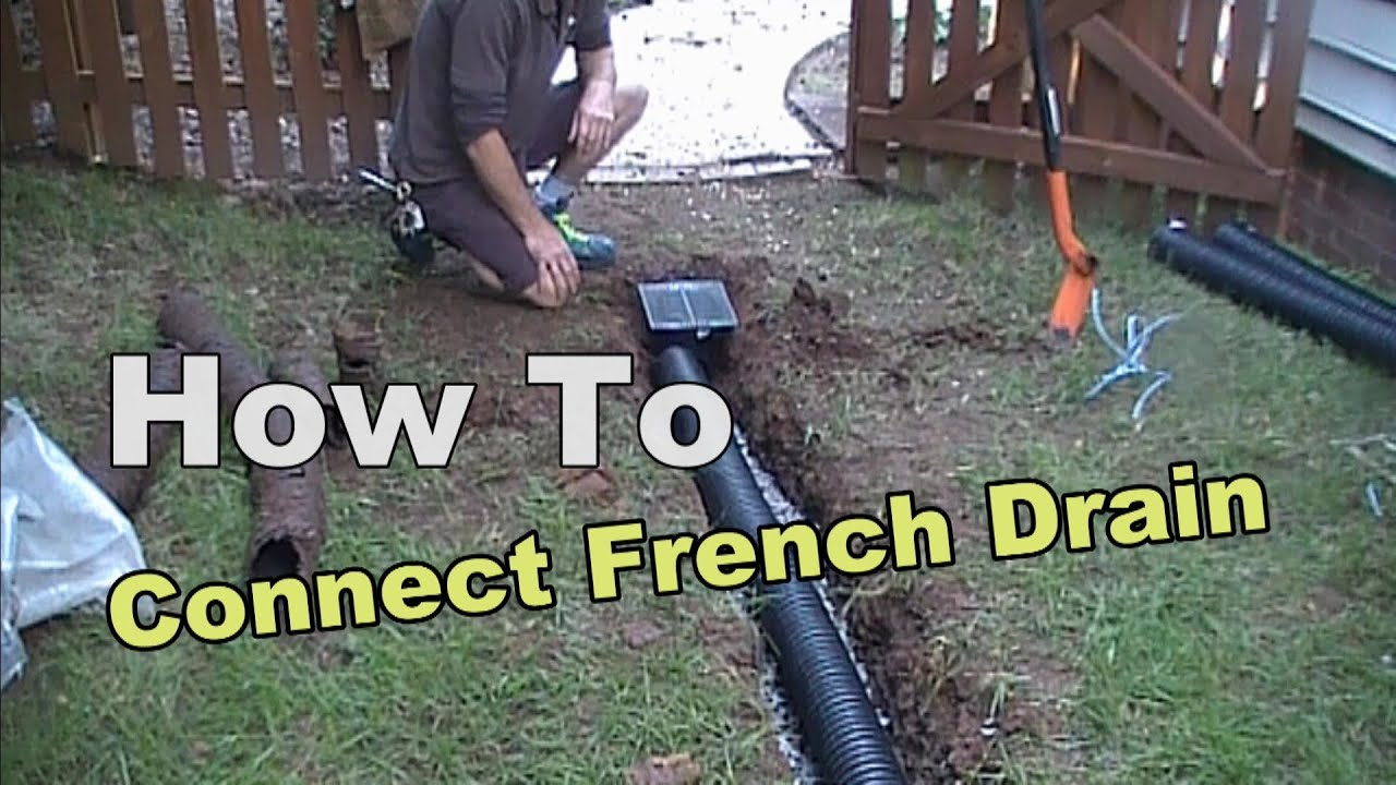 How To Connect French Drain To Existing Pipe Youtube
