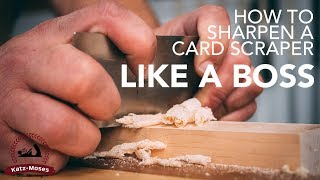 How to Sharpen and Use a Card Scraper Like a Boss - Essential Skills For Woodworking