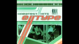 E-Type - Greatest Hits / Greatest Remixes (Full Album)