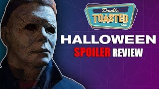 HALLOWEEN 2018 SPOILER REVIEW