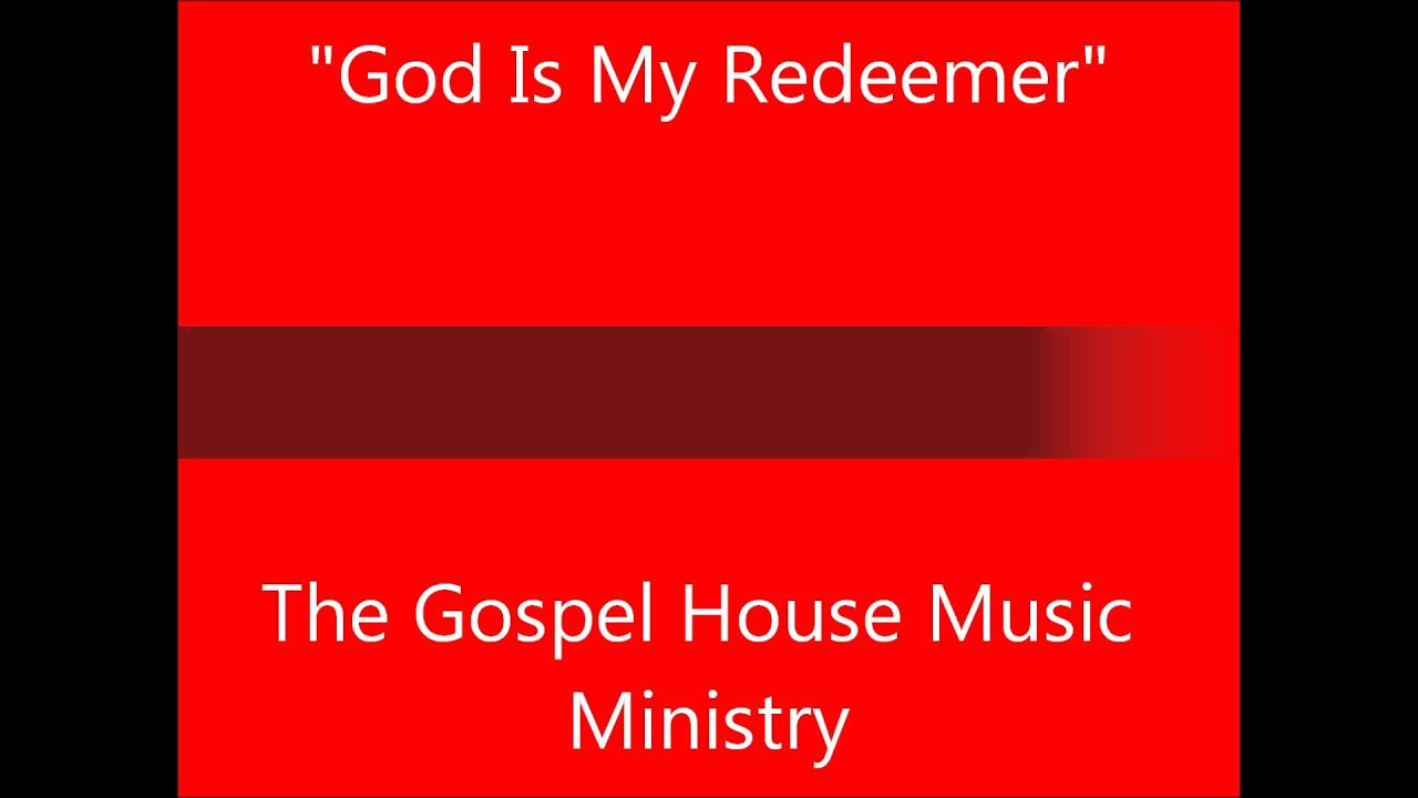 God is My Redeemer