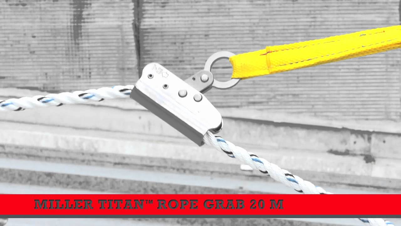 How To Use A Miller Titan Rope Grab For Both Vertical And
