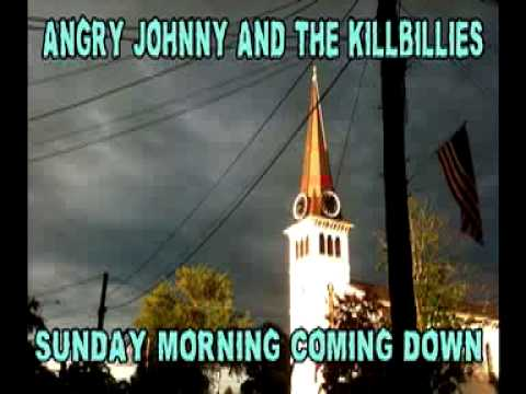 Angry Johnny And The Killbillies - This Morning
