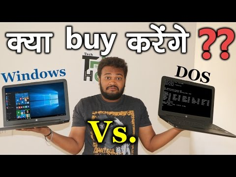 Windows Vs DOS Laptops : Which One You Should Buy?