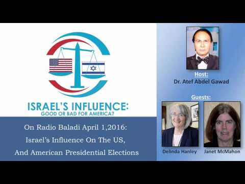 Israel's Influence On The US, And American Presidential Elections