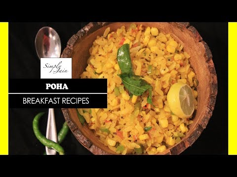 Poha | How To Make Poha | Chaumasa Special | Breakfast Recipe | Simply Jain