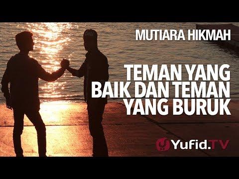 Teman Yang Baik Dan Teman Yang Buruk - Ustadz DR Syafiq Riza Basalamah, MA.