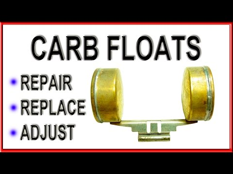 how to repair and adjust carburetor fuel floats