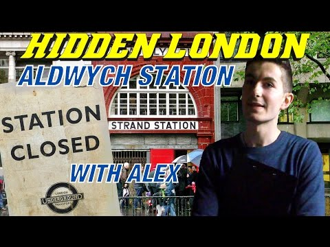 The Secret Station : Aldwych