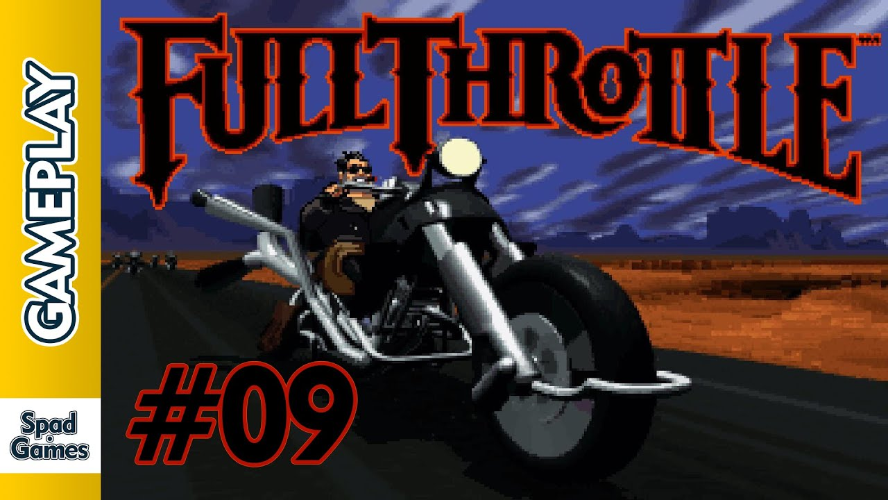 Full Throttle Pc 9 Walkthrough Gameplay Youtube