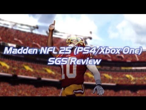 SportsGamerShow - Madden NFL 25 Review (PS4/Xbox One)