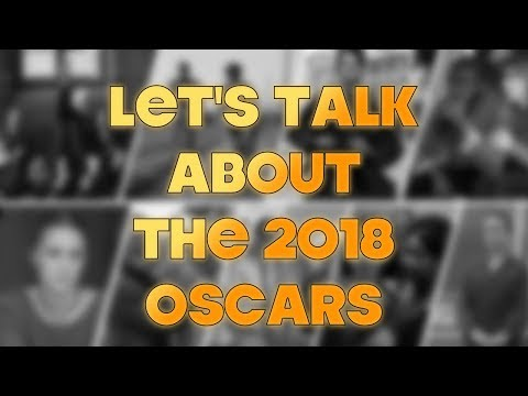 My Thoughts On The 2018 Oscars