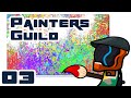 RIP Lord Punchington - Let's Play Painters Guild - Part 3