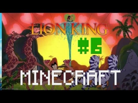 Minecraft - The Lion King #6 - ЖИРАФ? о_О