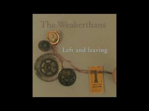 The Weakerthans - Left And Leaving (Full Album)