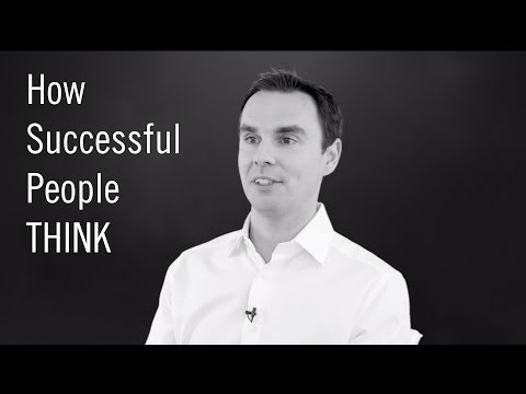 How Incredibly Successful People THINK