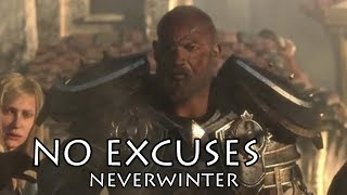NO EXCUSES - NEVERWINTER (Motivational Video)