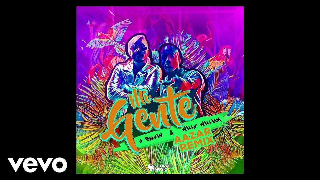 J Balvin, Willy William, Aazar - Mi Gente (Aazar Remix/Audio)
