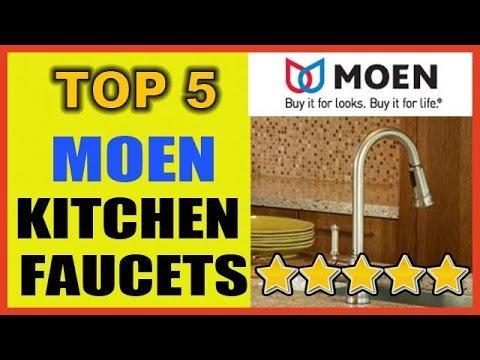 TOP 5 MOEN KITCHEN FAUCETS   Kitchen Faucets Reviews