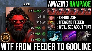 WTF Recovery From Feeder to RAMPAGE - Failed Backdoor Not a Problem Best Axe Player Vs Ursa Counter