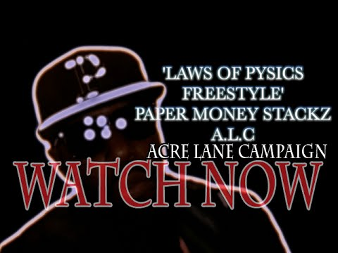 LAWS OF PHYSICS FREE STYLE  'PAPER MONEY STACKZ'