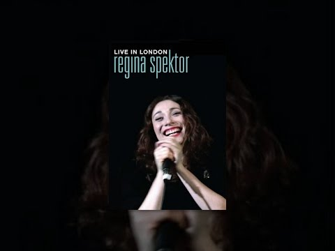 Regina Spektor - Live in London