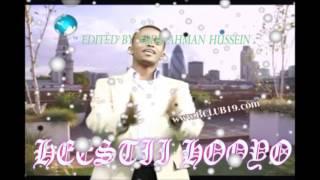 Heestii Hooyo By Ahmed Nur Edited by Abdirahman Hussein