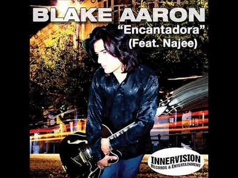 Blake Aaron - Encantadora
