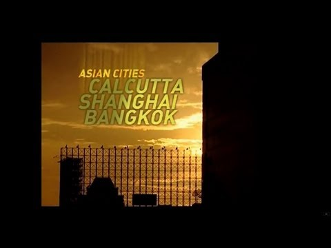 Globe Trekker - Asian Cities: Calcutta, Shanghai & Bangkok