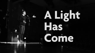 A Light Has Come Christmas Spoken Word Poem