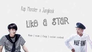 BTS Rap Monster x Jungkook – Like a Star [Color coded Han|Rom|Eng lyrics]