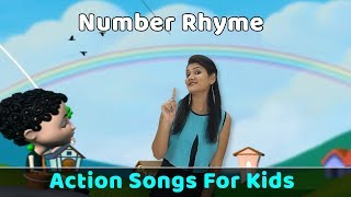 Number Rhymes | Action Songs For Kids | Nursery Rhymes With Actions | Baby Rhymes