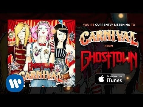 Ghost Town- Carnival