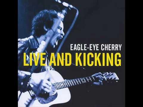 Eagle Eye Cherry - Feels So Right