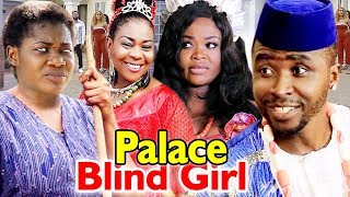 PALACE BLIND GIRL SEASON 5&6 (MERCY JOHNSON) 2019 LATEST NIGERIAN NOLLYWOOD MOVIE