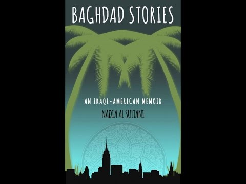 Baghdad Stories by Nadia Al Sultani Book Review
