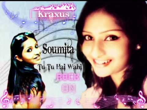 SOUMITA SAHA Dj Mix Tu Tu Hai Wahi Dil Ne Jise Apna Kaha by...