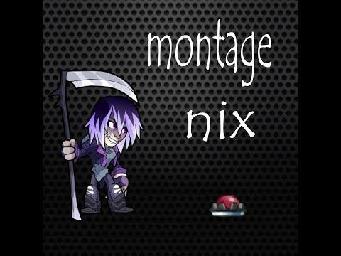 NIX - MONTAGE - BRAWLHALLA