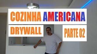 Como Fazer Cozinha Americana Drywall Parte 02
