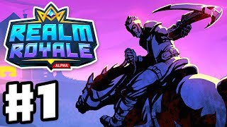 Realm Royale - Gameplay Part 1 - All Classes! Squad, Solo, & Training Grounds! (Steam Early Access)