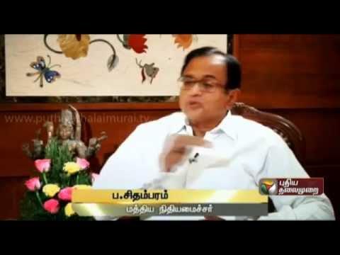 P.Chidambaram (FM) Exclusive In Puthiya Thalaimurai - Part 2