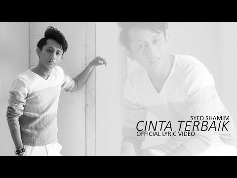 Syed Shamim - Cinta Terbaik (Official Lyric Video)