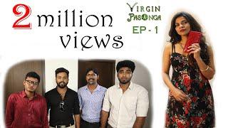 Virgin Pasanga I Episode 1 - Adult Comedy Tamil Web Series