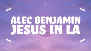 Download Song Alec Benjamin - Jesus in LA (Lyrics) Free StafaMp3
