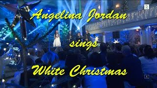 Angelina Jordan - White Christmas - HD - 2016