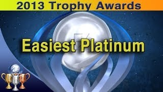 2013 Trophy Awards [Easiest Retail Platinum]