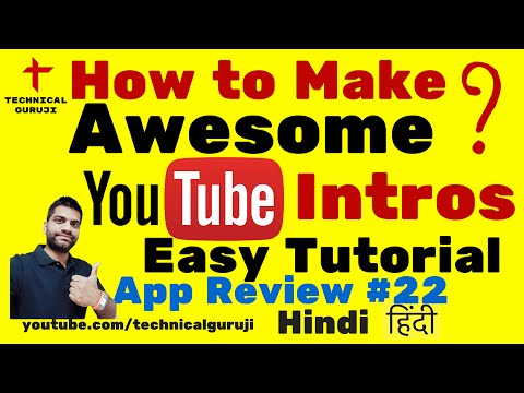 [Hindi] How to Make Youtube Intros on Android Phone | Android App Review #22
