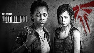 "The Last Of Us: ""Left Behind"" DLC - Gameplay Walkthrough (Last Of Us DLC)"